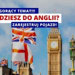 Promy do Anglii: Obowiązkowa Rejestracja Kierowcy
