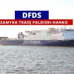 DFDS zawiesza połączenie z Paldiski do Hanko